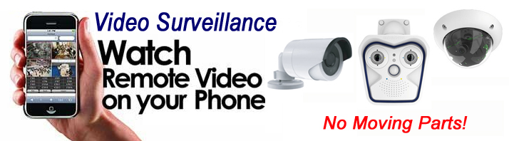 Video Security and Surveillance Systems and Installation
